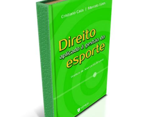 Livro: Direito Aplicado à Gestão do Esporte