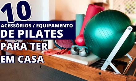 10 acessórios / equipamento de pilates para ter em casa